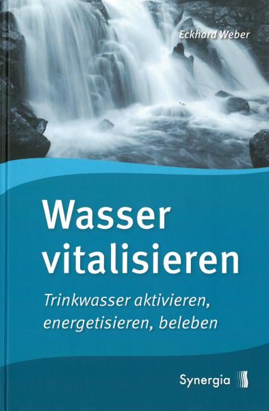 Wasser vitalisieren
